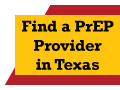 Find a PrEP Provider in Texas
