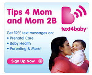 Sign up for Text4Baby