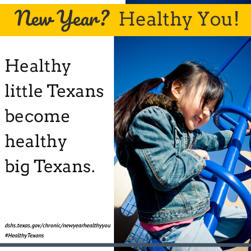 Healthy little Texans become healthy big Texans.