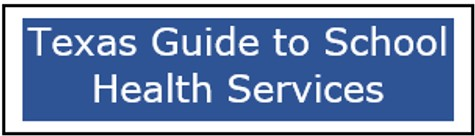Button for Texas Guide to School Health Services
